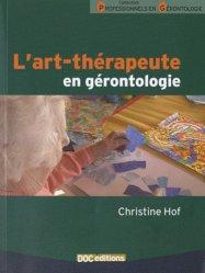 Souvent acheté avec Mousses et Hépatiques de France, le L'art-thérapeute en gérontologie