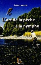 Souvent acheté avec Dictionnaire des farines pour la pêche à la ligne, le L'art de la pêche à la nymphe