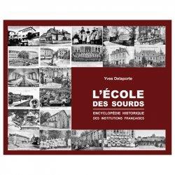 Dernières parutions sur Langue des Signes Française (LSF), L'école des sourds