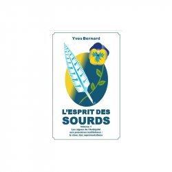Dernières parutions sur Langue des Signes Française (LSF), L'esprit des sourds -Vol.1