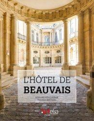 Dernières parutions sur Restaurants - Bars - Hôtels - Magasins, L'hotel de beauvais