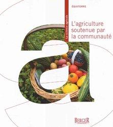 Souvent acheté avec La lutte biologique, le L'agriculture soutenue par la communauté