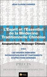 Souvent acheté avec Diagnostic et traitement par les pouls chinois, le L'esprit et l'essentiel de la médecine traditionnelle chinoise