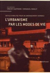Dernières parutions dans VuesDensemble, L'urbanisme par les modes de vie
