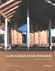 Dernières parutions sur Généralités, L'archaïque et ses possible