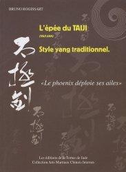 Dernières parutions dans Arts martiaux chinois internes, L'épée du taiji (taiji jian) Style yang traditionnel.