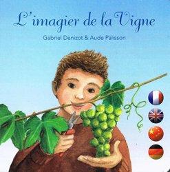 Dernières parutions sur Plantation et entretien de la vigne, L'imagier de la vigne