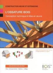 Dernières parutions sur Charpente - Couverture, L'Ossature Bois