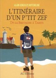 Dernières parutions sur Récits de voyages-explorateurs, L'itinéraire d'un p'tit zef