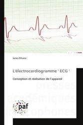 Dernières parutions sur Circuits, schémas et composants, L'électrocardiogramme ECG