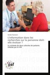 Dernières parutions sur Rédaction médicale - Recherche, L'information dans les recherches sur la personne doit-elle évoluer ?