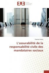 Dernières parutions sur Responsabilité civile, L'assurabilité de la responsabilité civile des mandataires sociaux