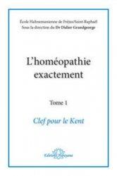 Dernières parutions sur Traités de matière médicale, L'homéopathie exactement