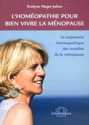 Dernières parutions sur Applications thérapeutiques, L'homéopathie pour bien vivre la ménopause