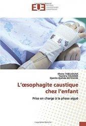 Dernières parutions sur Urgences, L'oesophagite caustique chez l'enfant