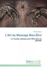 Dernières parutions sur Massages, L'Art du Massage Bien-Être