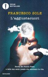 Dernières parutions sur Fiction, L'aggiustacuori