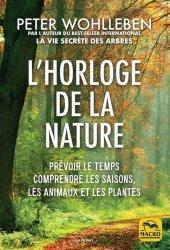 Nouvelle édition L'horloge de la nature. Prévoir le temps, comprendre les saisons, les animaux et les plantes