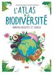 Dernières parutions sur Activités autour de la nature, L'atlas de la biodiversité animaux insolites et curieux