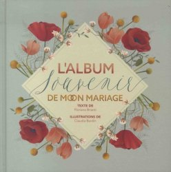 Dernières parutions sur Mariage, L'album souvenir de mon mariage