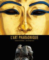 Dernières parutions sur Art égyptien, L'art pharaonique