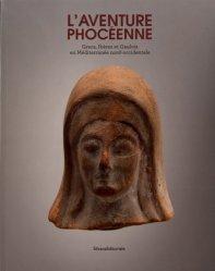 Dernières parutions sur Art grec, L'aventure phocéenne. Grecs, Ibères et Gaulois en Méditerannée nord-occidentale