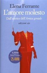 Dernières parutions dans , L'amore molesto