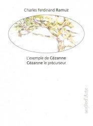 Dernières parutions dans Mots & Images, L'exemple de Cézanne, Cézanne le précurseur