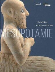 Dernières parutions sur Art islamique et Proche-Orient, L'histoire commence en Mésopotamie