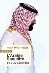 Dernières parutions dans Texto, L'arabie saoudite en 100 questions