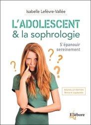 Dernières parutions sur Réflexologie - Sophrologie - Acupression, L'adolescent & la sophrologie