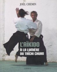 Dernières parutions sur Autres sports, L'aïkido à la lumière du Taïchi Chuan