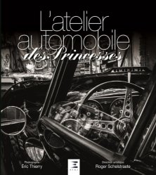 Dernières parutions sur Construction, maintenance, restauration, L'atelier automobile des princesses
