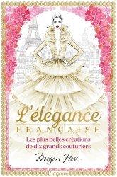 Dernières parutions sur Grands couturiers, L'élégance Française