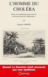 Dernières parutions sur Histoire de la médecine et des maladies, L'homme du choléra
