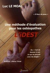 Souvent acheté avec 9 mois en pleine forme avec mon programme ostéo, le L'IDEST: une méthode d'évaluation pour les ostéopathes