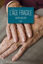 Dernières parutions sur Gériatrie, L'âge fragile