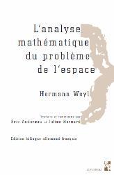 Dernières parutions sur Dictionnaires et cours fondamentaux, L'analyse mathématique du problème de l'espace Hermann Weyl