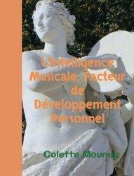 Dernières parutions sur Connaissance de soi, L'intelligence musicale, facteur de développement personnel