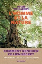 Dernières parutions sur Nature - Jardins - Animaux, L'Homme et la nature