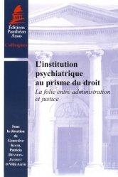 Dernières parutions sur Classifications - Echelles d'évaluation, L'institution psychiatrique au prisme du droit