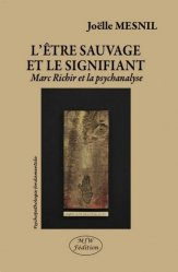 Dernières parutions dans Psychopathologie fondamentale, L'être sauvage et le signifiant