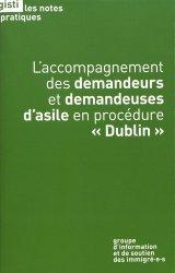 Dernières parutions sur Droits des étrangers, L'accompagnement des demandeurs et demandeuses d'asile en procédure