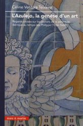 Dernières parutions sur Céramique - Porcelaine - Emaux, L'azulejo, la genèse d'un art