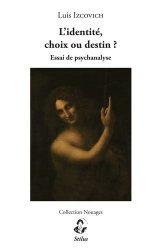 Dernières parutions dans Nouages, L'identité, choix ou destin ?