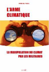 Dernières parutions sur Météorologie - Climatologie, L'Arme climatique