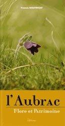 Dernières parutions sur Flores de montagne, L'Aubrac