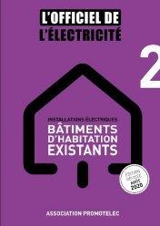 Souvent acheté avec Menuiserie du bâtiment, le L'Officiel de l'Electricité - Installations électriques bâtiments d'habitation existants