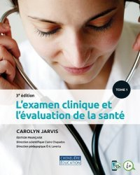 Dernières parutions sur Infirmières, L'examen clinique et l'évaluation de la santé 3e ed