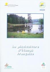 Souvent acheté avec La truite et son élevage, le La pisciculture d'étangs française